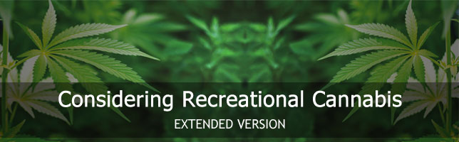 Considering Recreational Cannabis Extended